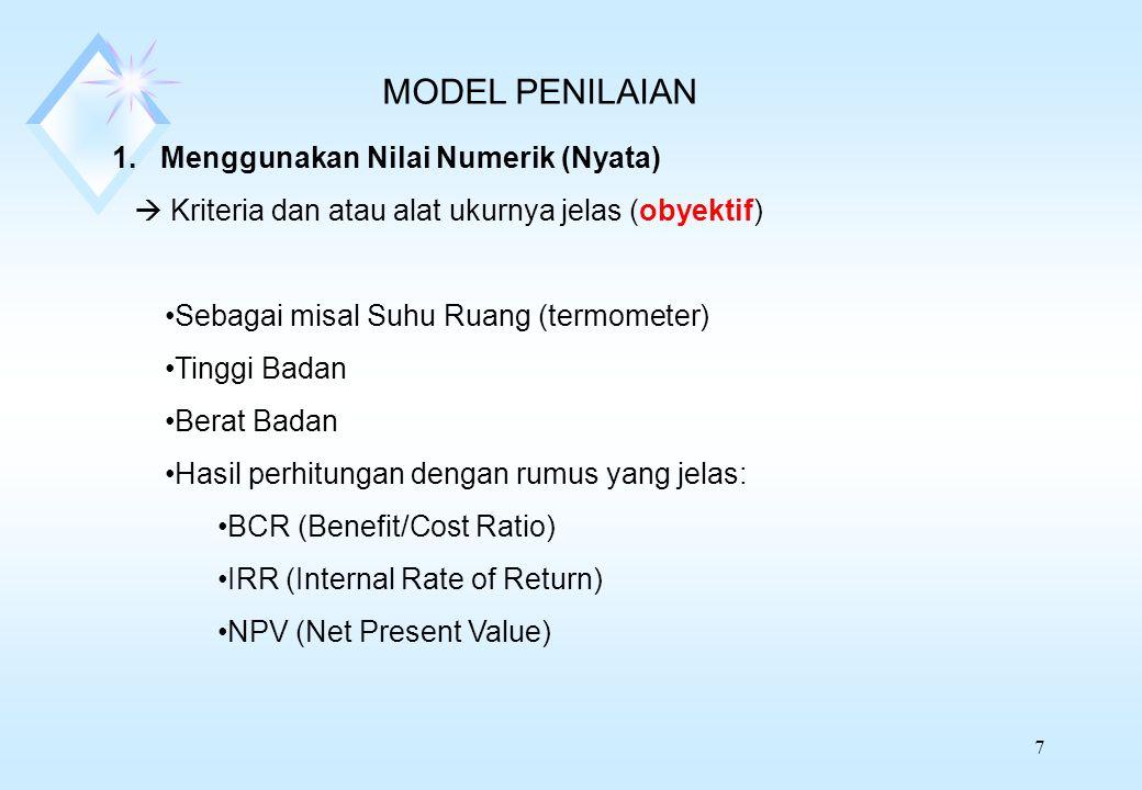 MODEL PENILAIAN 1. Menggunakan Nilai Numerik (Nyata)