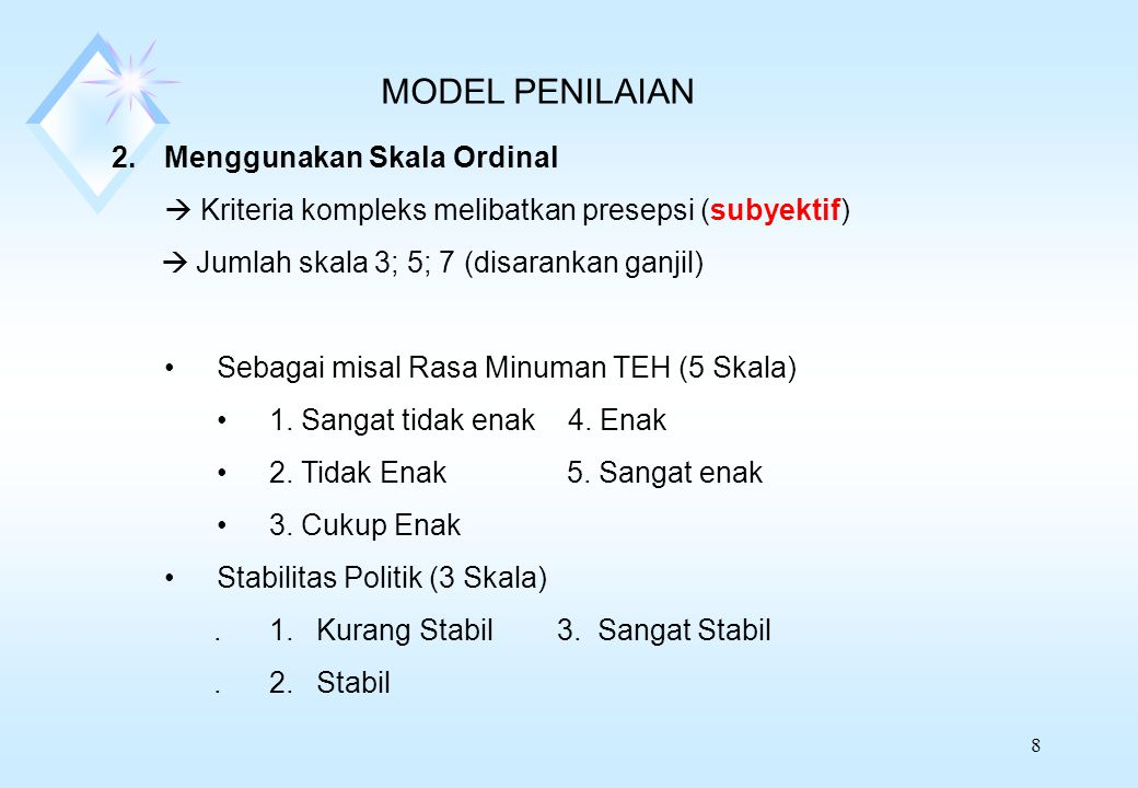 MODEL PENILAIAN Menggunakan Skala Ordinal