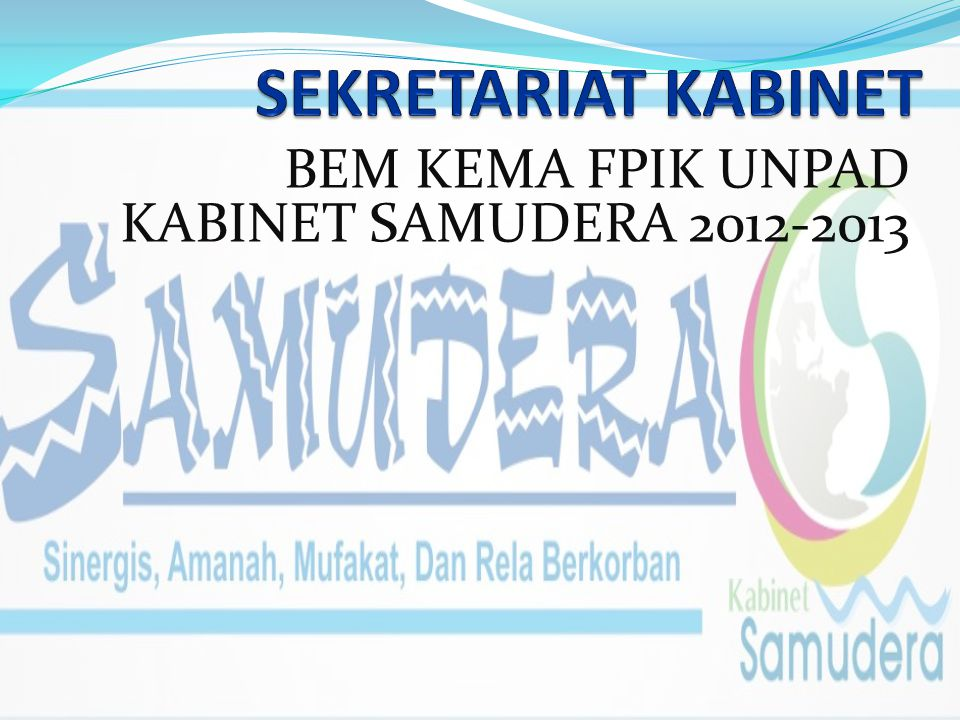 BEM KEMA FPIK UNPAD KABINET SAMUDERA 2012-2013