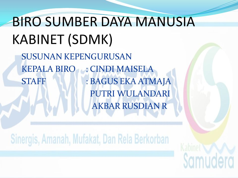 BIRO SUMBER DAYA MANUSIA KABINET (SDMK)