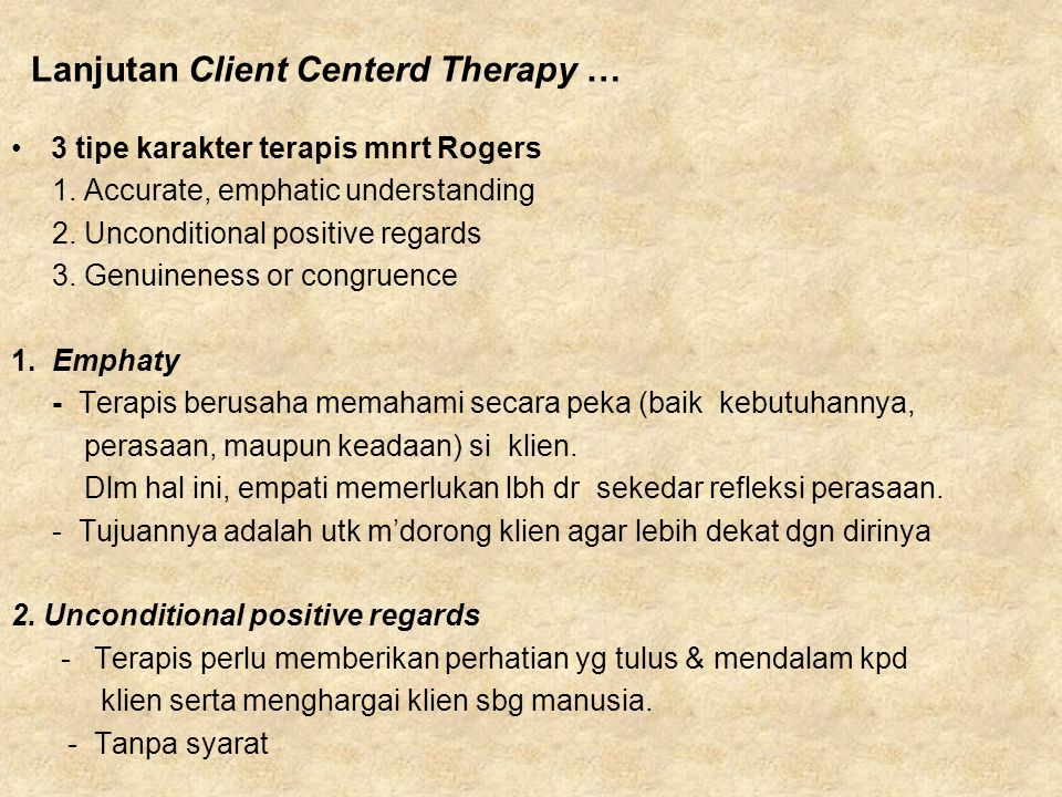 Lanjutan Client Centerd Therapy …