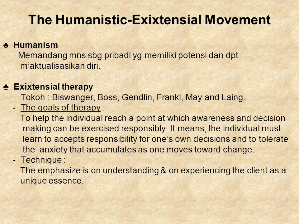 The Humanistic-Exixtensial Movement