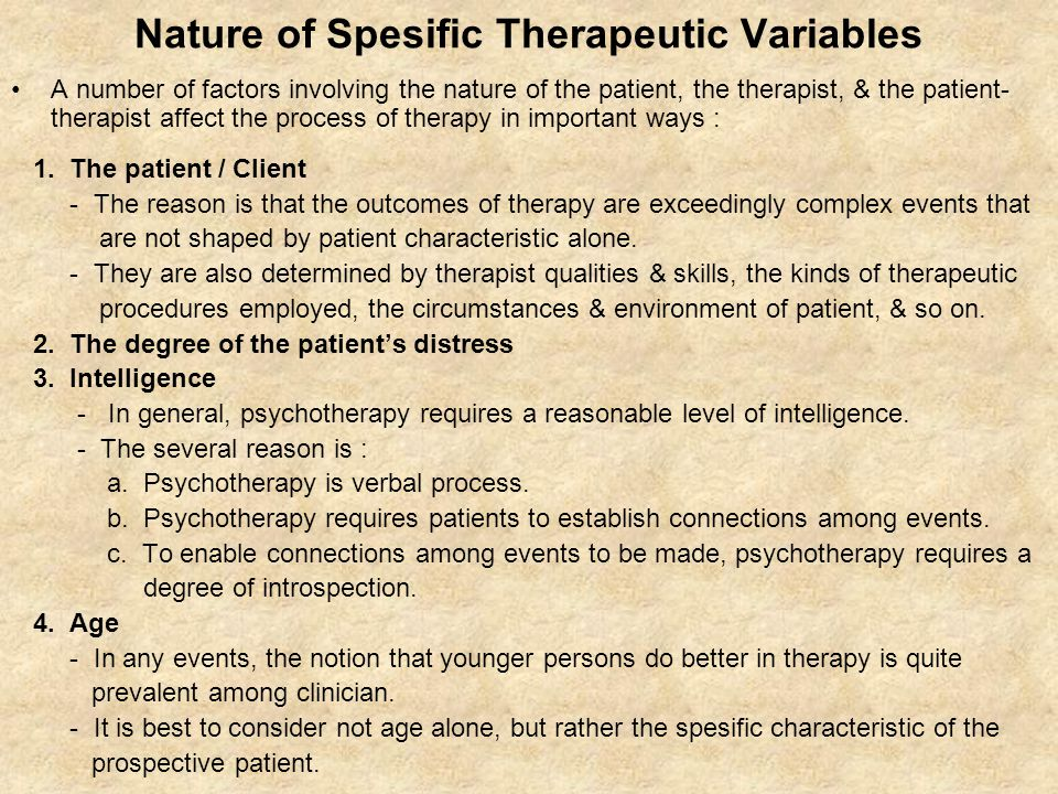 Nature of Spesific Therapeutic Variables