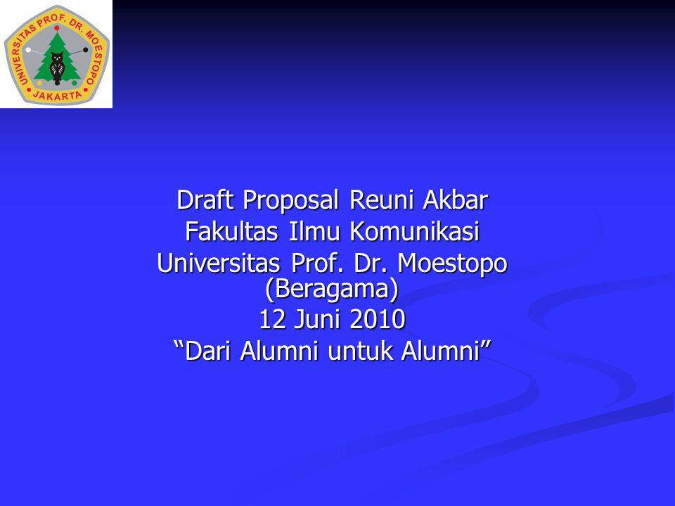 Draft Proposal Reuni Akbar Fakultas Ilmu Komunikasi