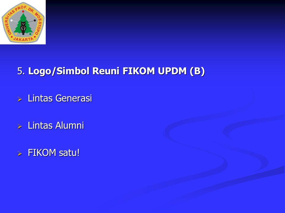 5. Logo/Simbol Reuni FIKOM UPDM (B)