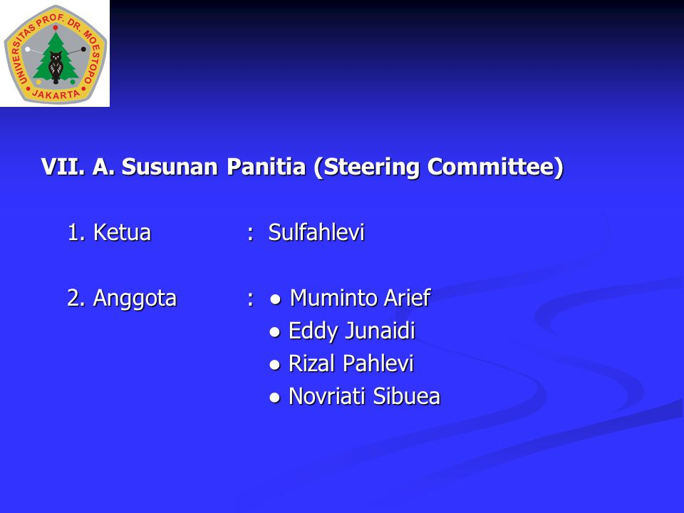 VII. A. Susunan Panitia (Steering Committee)