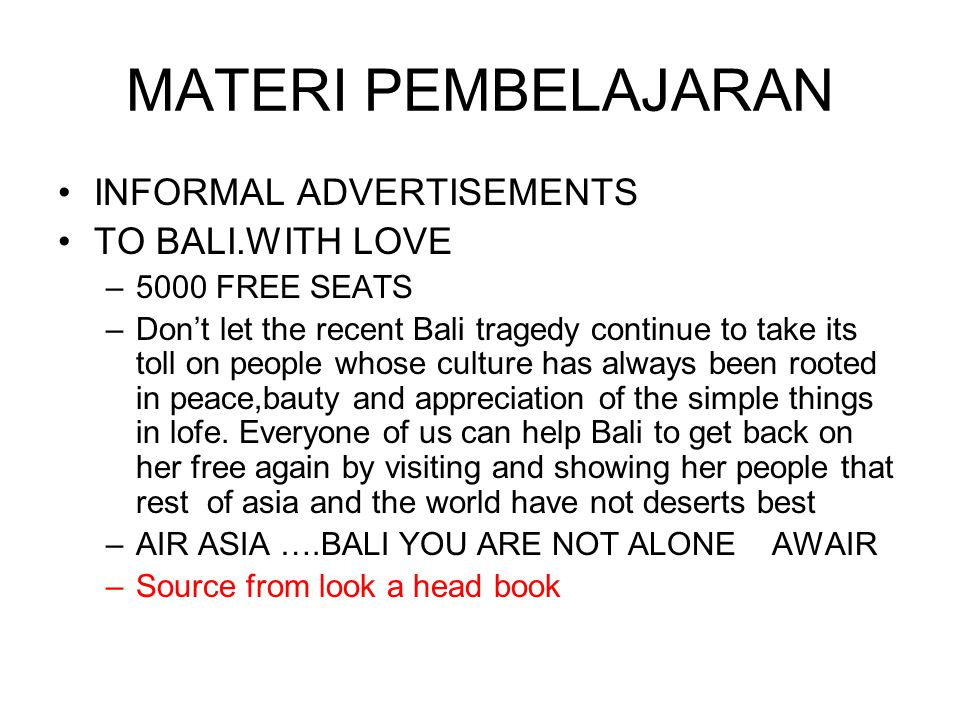 MATERI PEMBELAJARAN INFORMAL ADVERTISEMENTS TO BALI.WITH LOVE