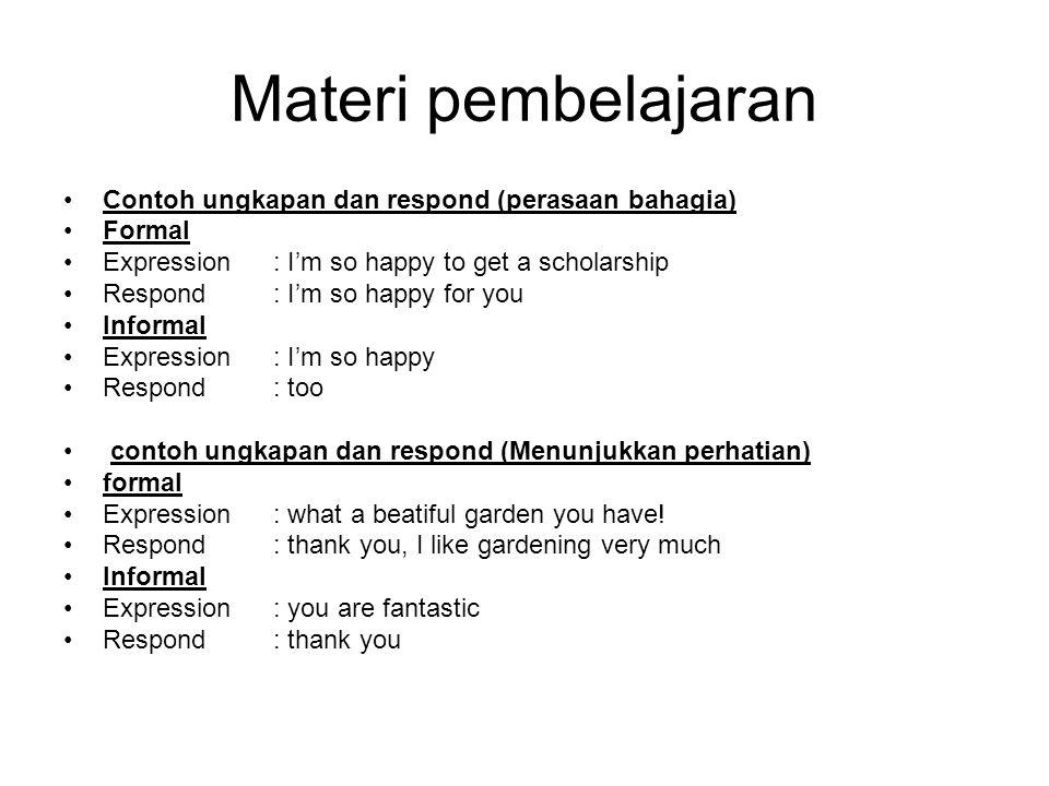 Materi pembelajaran Contoh ungkapan dan respond (perasaan bahagia)