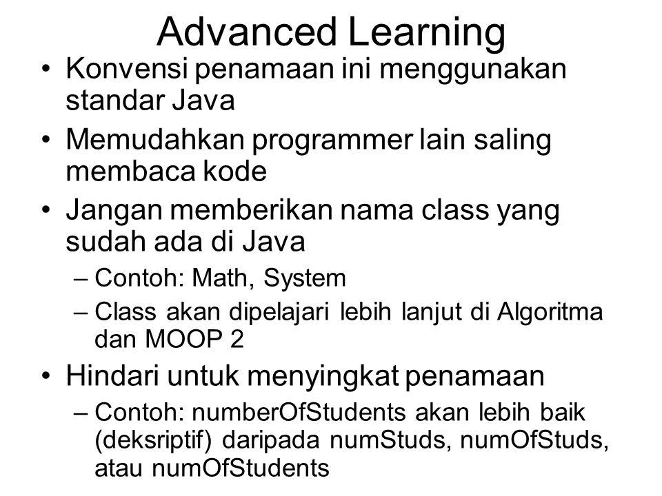 Advanced Learning Konvensi penamaan ini menggunakan standar Java