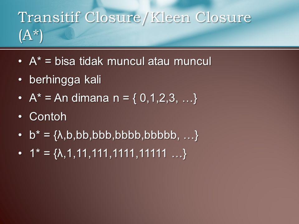 Transitif Closure/Kleen Closure (A*)