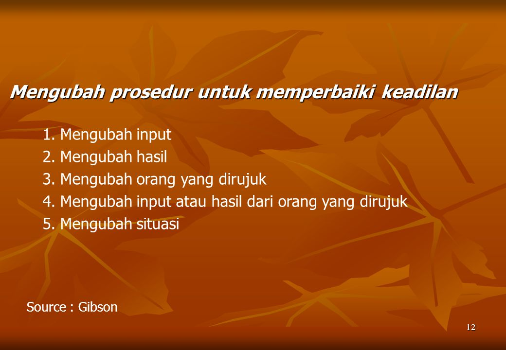 Mengubah prosedur untuk memperbaiki keadilan