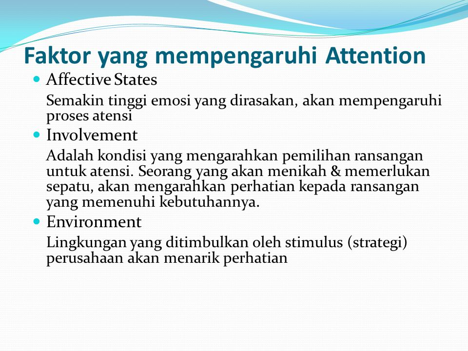 Faktor yang mempengaruhi Attention