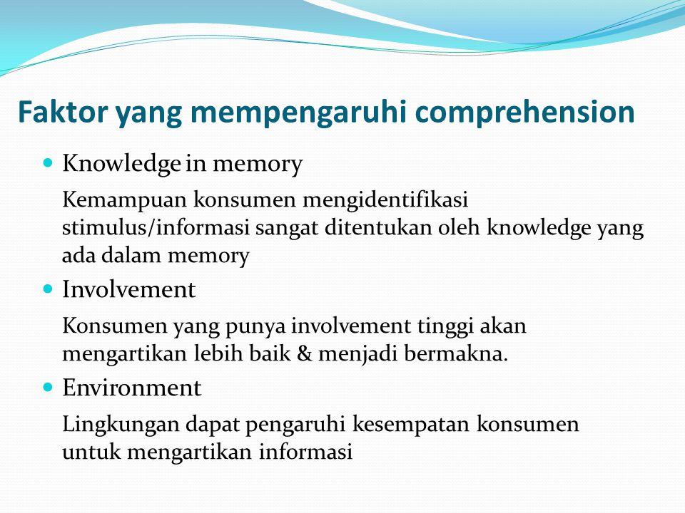 Faktor yang mempengaruhi comprehension