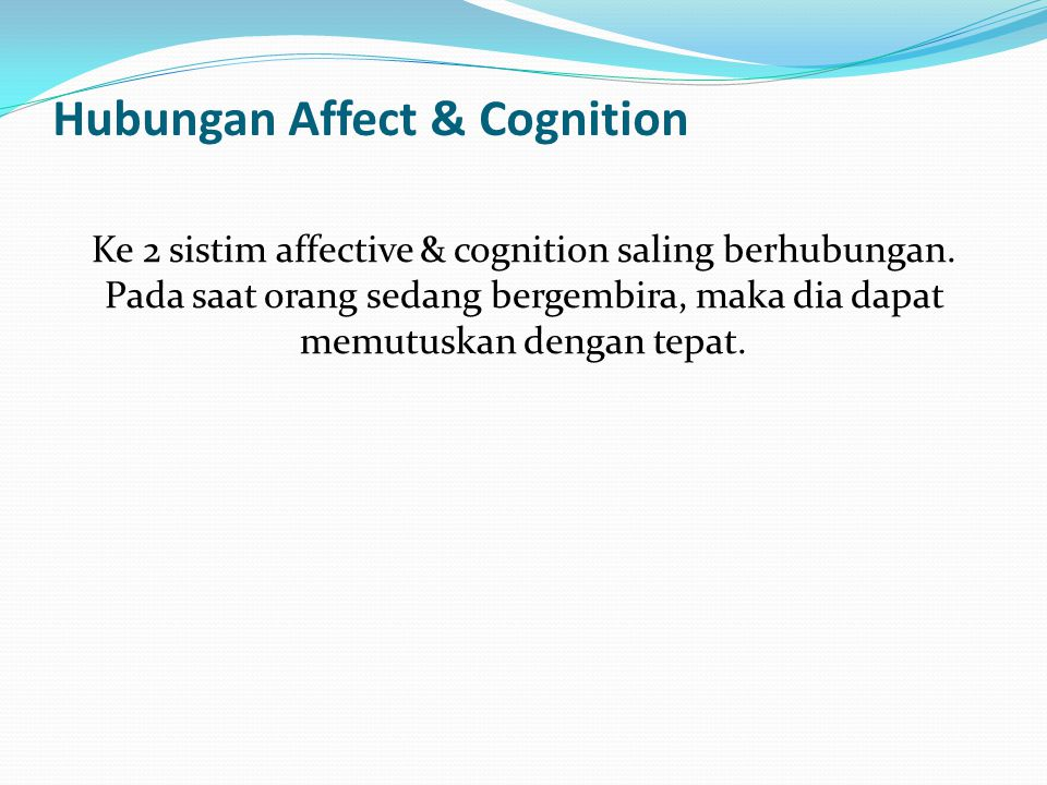 Hubungan Affect & Cognition
