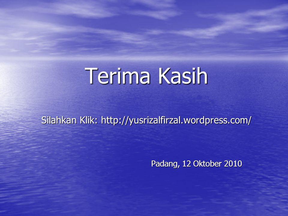 Terima Kasih Silahkan Klik: http://yusrizalfirzal.wordpress.com/
