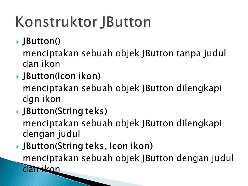 Konstruktor JButton JButton()