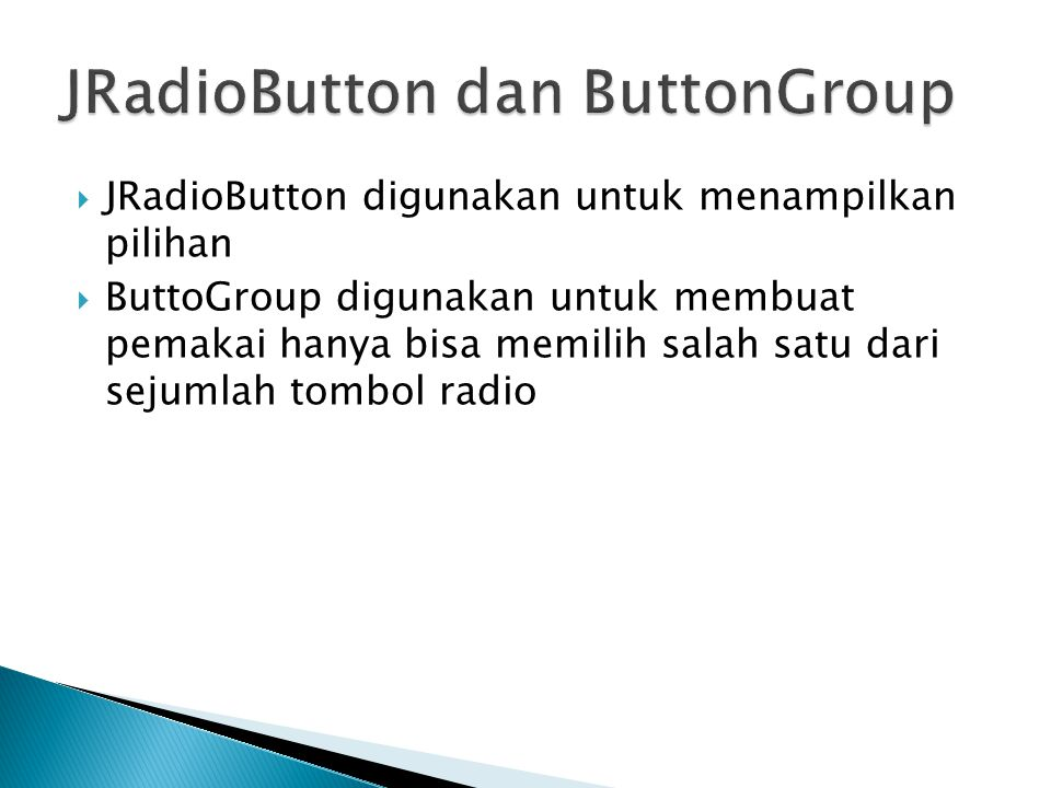 JRadioButton dan ButtonGroup