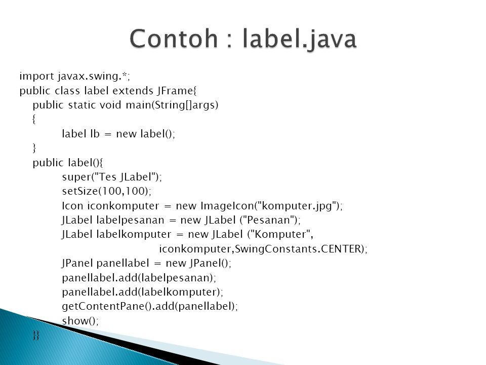 Contoh : label.java