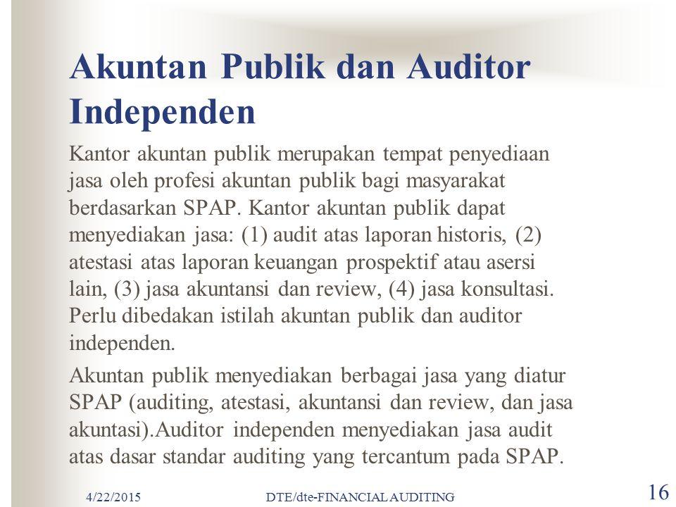 Akuntan Publik dan Auditor Independen