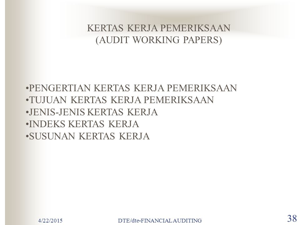KERTAS KERJA PEMERIKSAAN (AUDIT WORKING PAPERS)