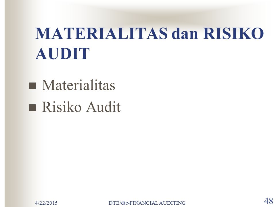 MATERIALITAS dan RISIKO AUDIT
