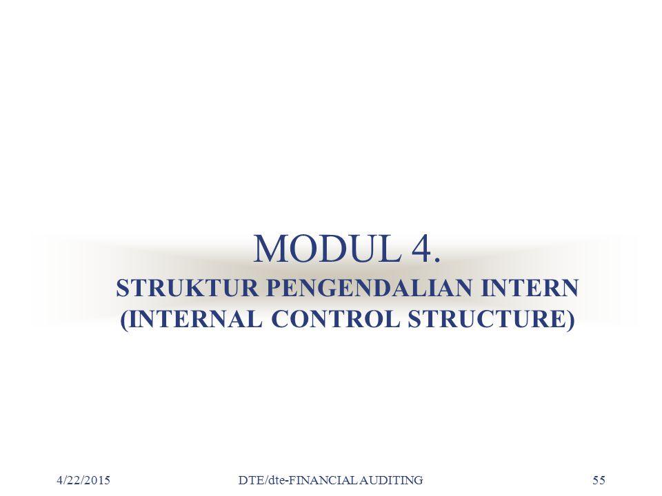 MODUL 4. STRUKTUR PENGENDALIAN INTERN (INTERNAL CONTROL STRUCTURE)