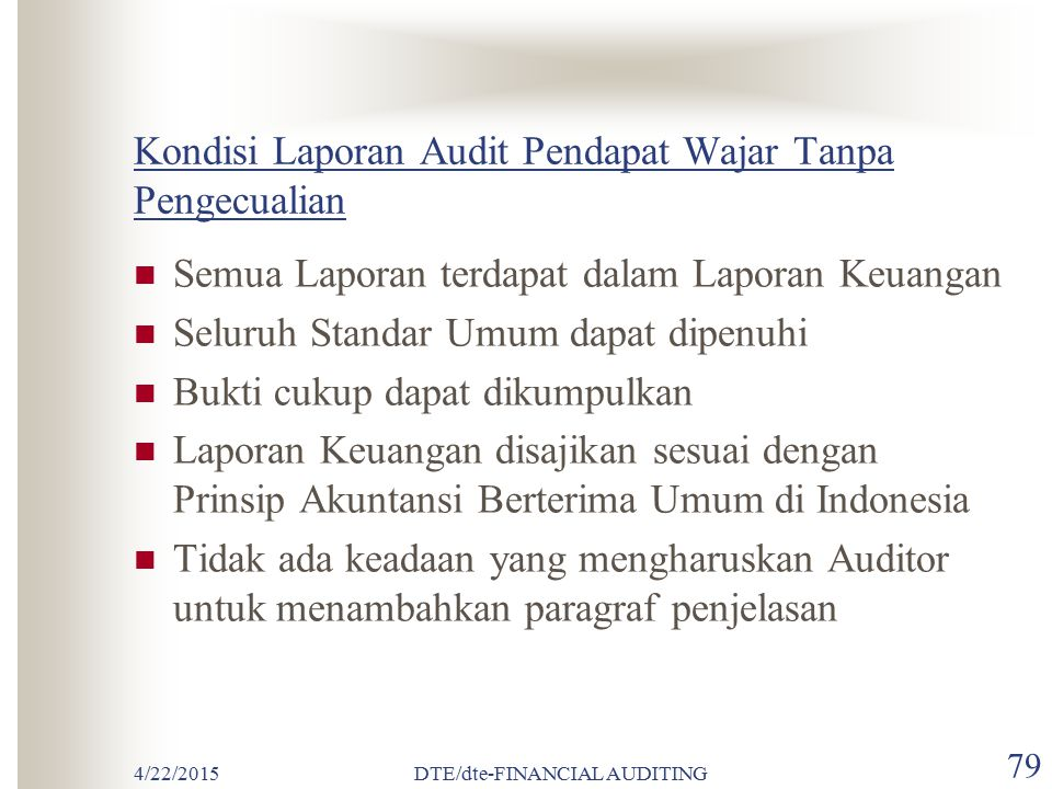Kondisi Laporan Audit Pendapat Wajar Tanpa Pengecualian