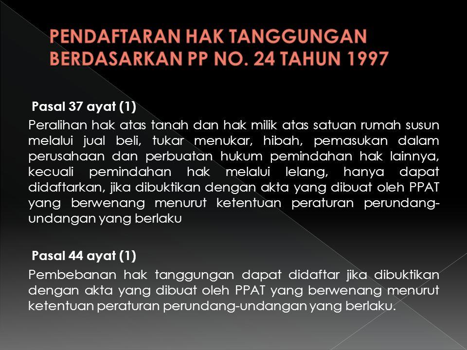 PENDAFTARAN HAK TANGGUNGAN BERDASARKAN PP NO. 24 TAHUN 1997