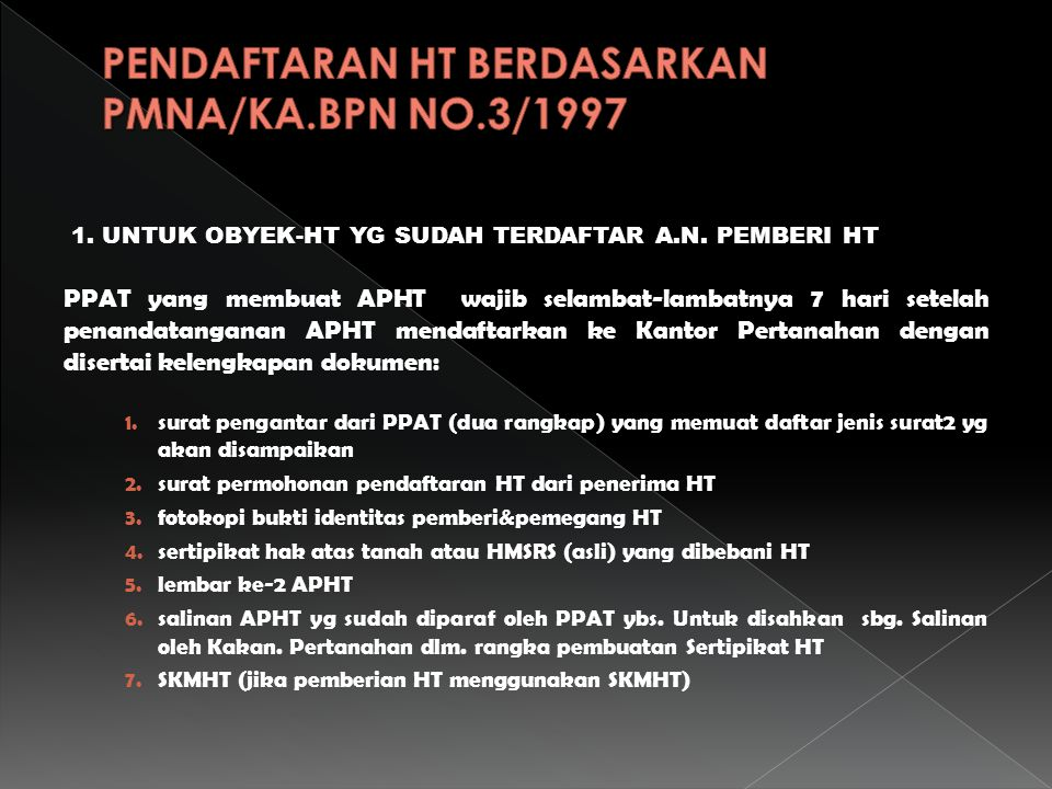 PENDAFTARAN HT BERDASARKAN PMNA/KA.BPN NO.3/1997