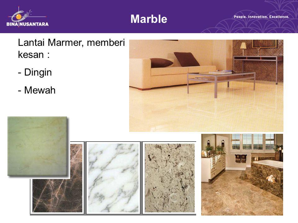 Marble Lantai Marmer, memberi kesan : Dingin Mewah