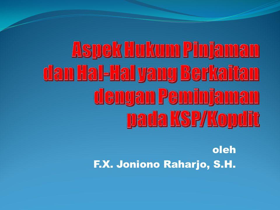 oleh F.X. Joniono Raharjo, S.H.