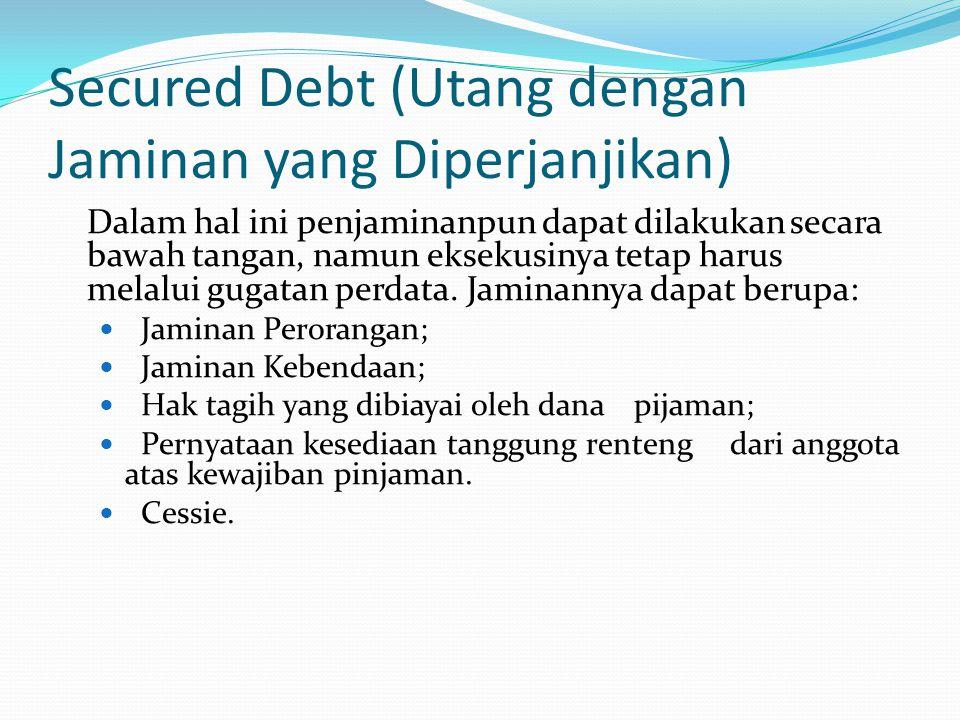 Secured Debt (Utang dengan Jaminan yang Diperjanjikan)
