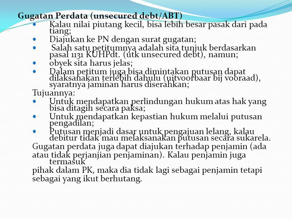 Gugatan Perdata (unsecured debt/ABT)