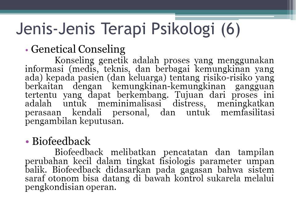 Jenis-Jenis Terapi Psikologi (6)