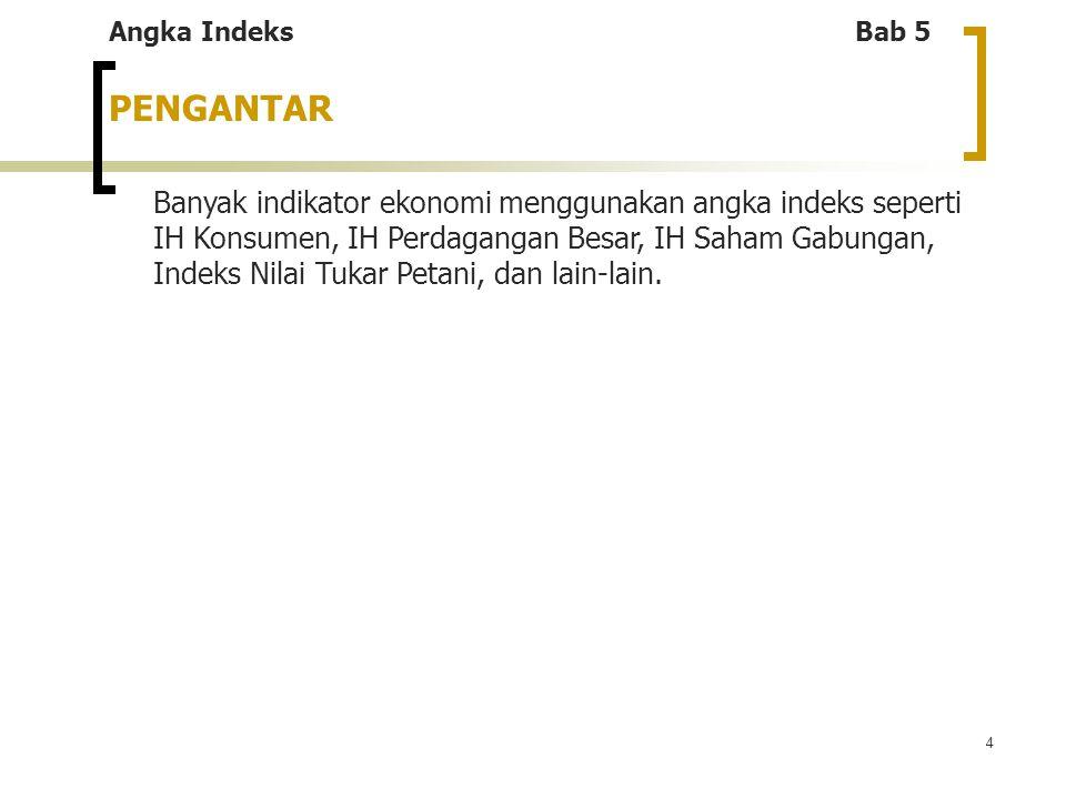 Angka Indeks Bab 5 PENGANTAR.