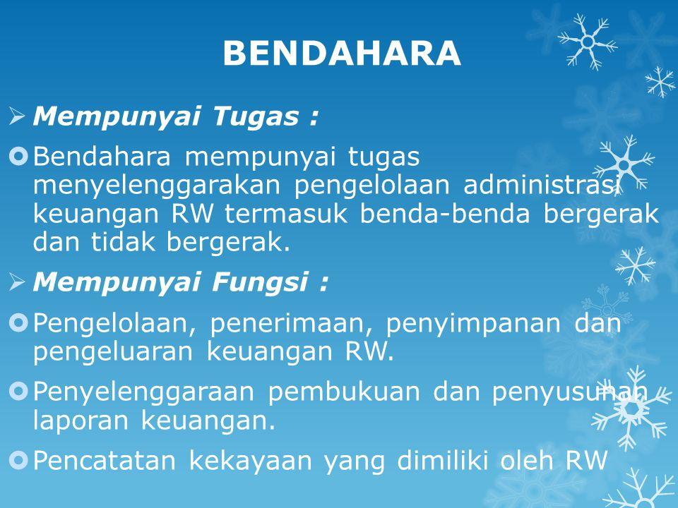 BENDAHARA Mempunyai Tugas :