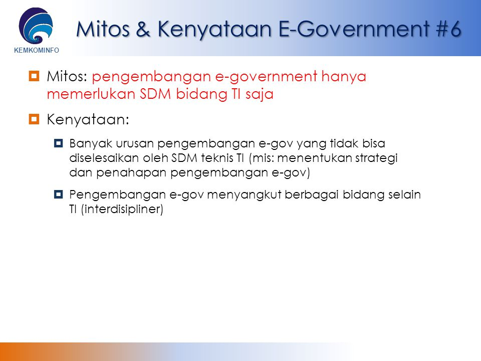 Mitos & Kenyataan E-Government #6