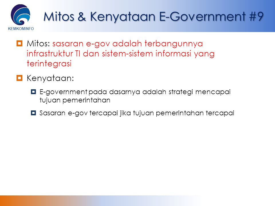 Mitos & Kenyataan E-Government #9