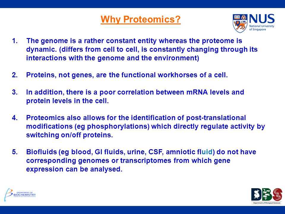 Why Proteomics