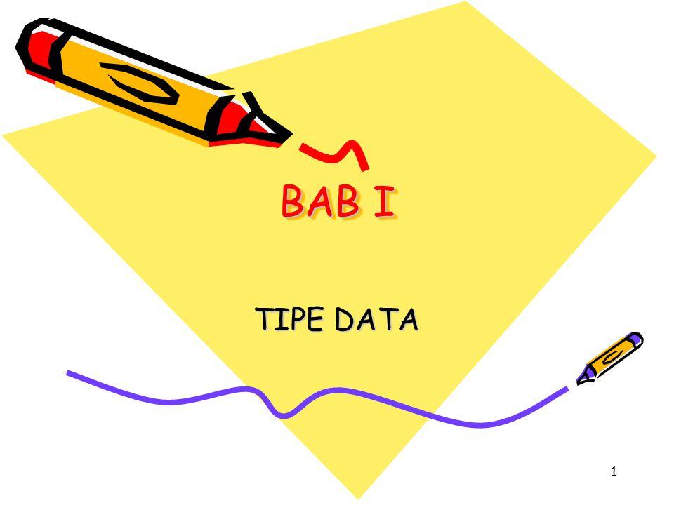 BAB I TIPE DATA