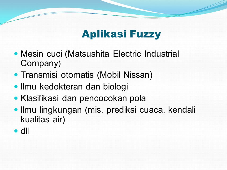 Aplikasi Fuzzy Mesin cuci (Matsushita Electric Industrial Company)