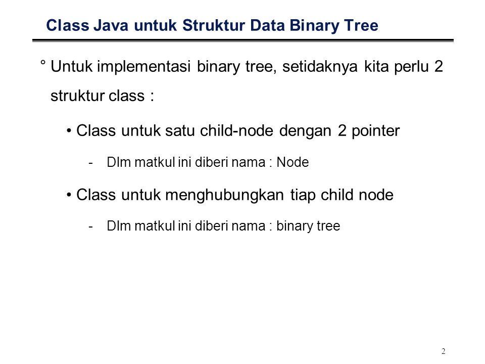 Class Java untuk Struktur Data Binary Tree
