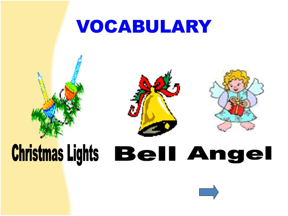 VOCABULARY Christmas Lights Bell Angel