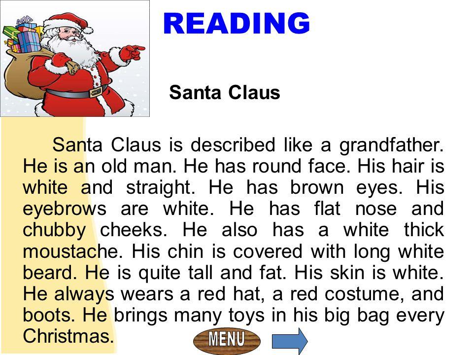 READING Santa Claus.