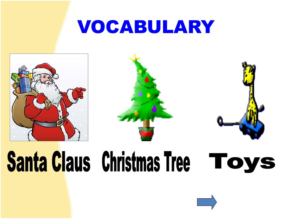 VOCABULARY Santa Claus Christmas Tree Toys