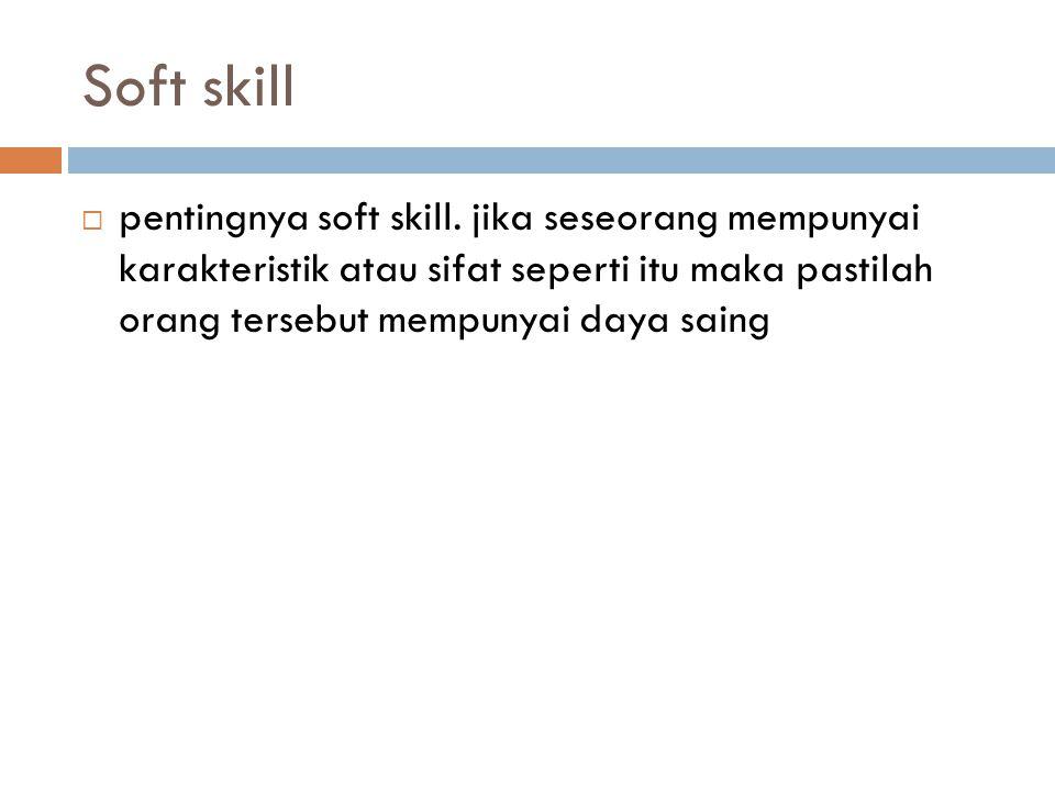 Soft skill pentingnya soft skill.