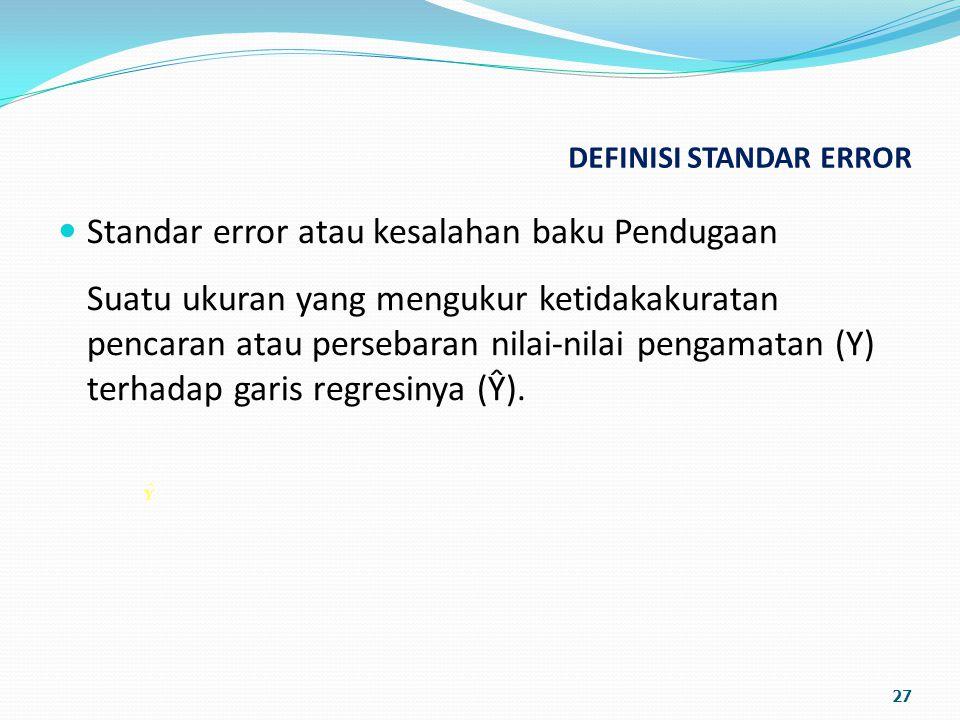 DEFINISI STANDAR ERROR
