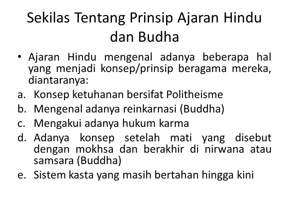 Sekilas Tentang Prinsip Ajaran Hindu dan Budha