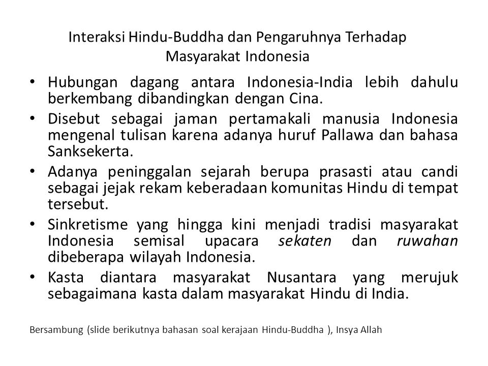 Interaksi Hindu-Buddha dan Pengaruhnya Terhadap Masyarakat Indonesia