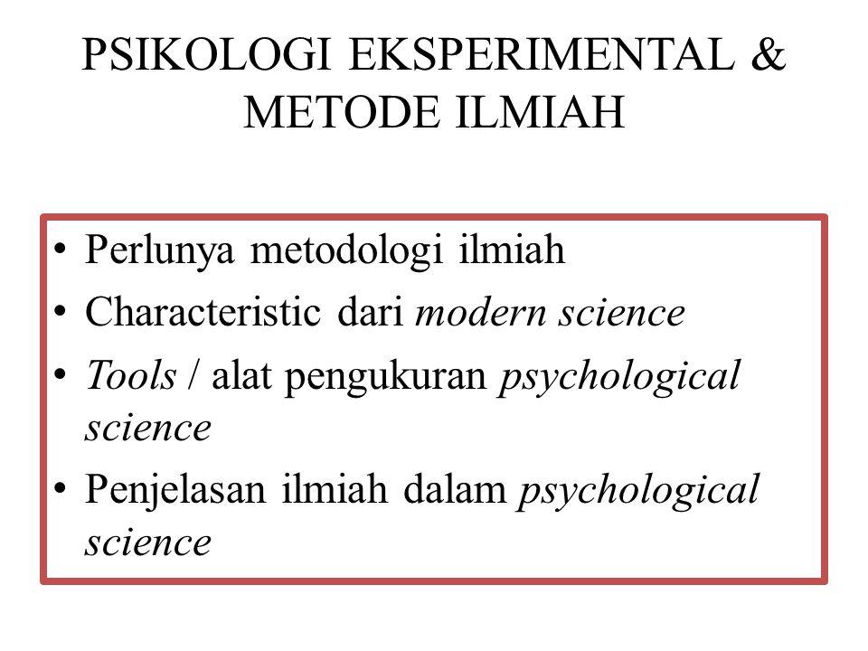 PSIKOLOGI EKSPERIMENTAL & METODE ILMIAH